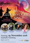 Wo der Glücksvogel singt ein Konzert in Wort und Klang