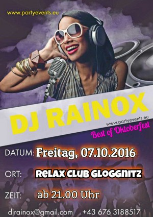 "DJ RAINOX@Relax Club Gloggnitz "" Best of Oktoberfest"""