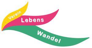 Gründungsfest!  LebensWandel - Verein für bewusste Lebensgestaltung