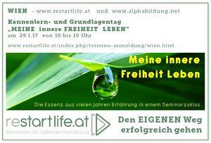 """""""MEINE innere FREIHEIT LEBEN"""" (www.restartlife.at) - WIEN"""
