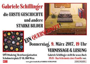 Gabriele Schillinger Die erste Geschichte und andere starke Bilder - ein Querschnitt