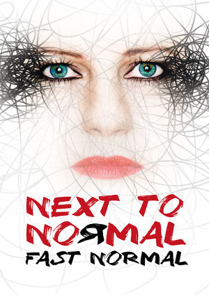NEXT TO NORMAL - FAST NORMAL