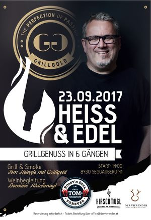 Heiss & Edel - Grillgenuss in 6 Gängen
