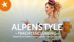 ALPENSTYLE - Das Trachtenclubbing