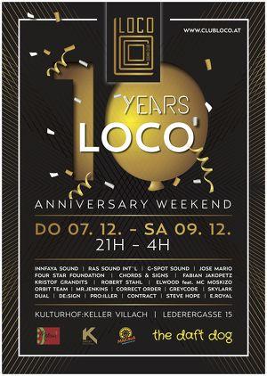 10 years LOCO – Anniversary Weekend