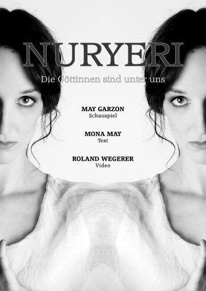 NURYERI - Die Göttinnen sind unter uns