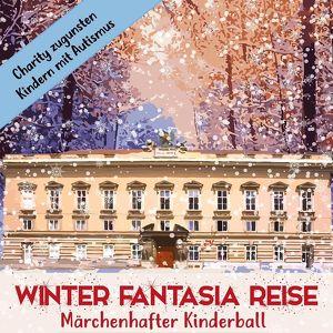 Märchenhafter Kinderball – Winter Fantasia Reise