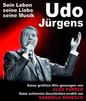 Tribute Konzert Udo Jürgens - Sein Leben, seine Liebe, seine Musik