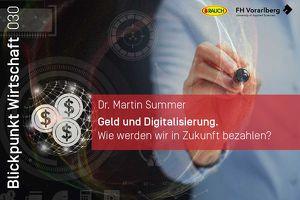 Geld und Digitalisierung - Wie werden wir in Zukunft bezahlen?