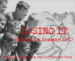LOSING IT - Hitler im Sommer 1942