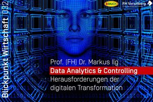 Data Analytics & Controlling - Herausforderungen der digitalen Transformation