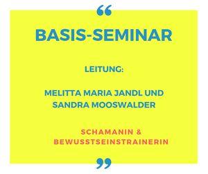 BASIS-Seminar am Kraftort Mirnock