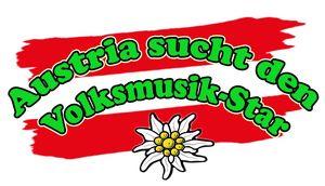 Austria sucht den Volksmusik Star - Vorausscheidung