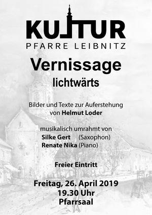 "Kultur Pfarre Leibnitz - Vernissage ""lichtwärts"""
