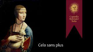 Cappella Splendor Solis: Cela sans plus - Welthit der Renaissance