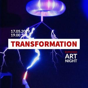 Euphonia Art Night - Transformation