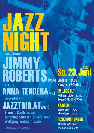 Jazz  Night mit Jimmy Roberts/USA , Anna Tendera/ PL & jazztrio.at