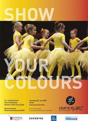 "TANZSHOW ""Show Your Colours"" - 23. Tanzschulaufführung"