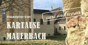 Einladung zur Eröffnung Denkmalpflege in der Kartause Mauerbach - care and repair