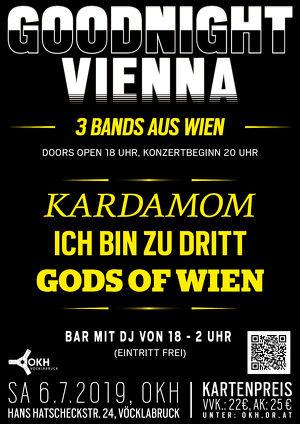 """""""Goodnight Vienna"""" - KARDAMOM+ICH BIN ZU DRITT+GODS OF WIEN"""