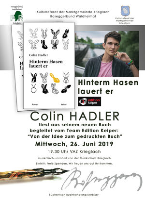 """Lesung Jung- und Erfolgsautor Colin Hadler """"Hinterm Hasen lauert er"""" im Sinne der Wichtigkeit von Lesen und Schreiben bei Jugendlichen"""