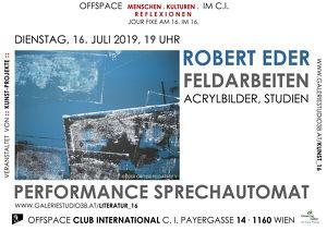 Robert Eder – neue Werkschau und Literaturperformance!