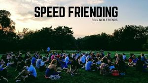 Speed Friending - Make New Friends Easily