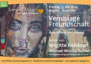 """GenussSpiegel präsentiert: Eröffnung Vernissage """"Freundschaft"""" – Brigitte Reiskopf & Michael Mischa Reiner – Ausstellung und Lesung – Eintritt Frei"""