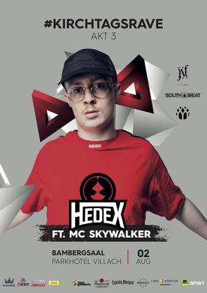 Kirchtagsrave Akt 3 mit Hedex & MC Skywalker