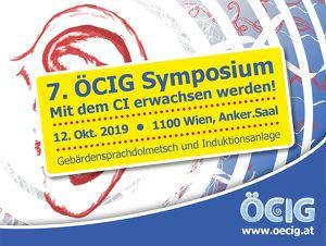 """7.ÖCIG Symposium - """"Mit dem CI erwachsen werden"""""""