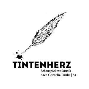 TINTENHERZ // Schauspiel mit Musik nach Cornelia Funke / 8+