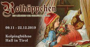 Kolpingbühne Hall in Tirol: Rotkäppchen