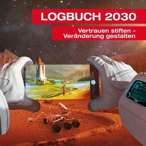 26. qualityaustria Forum: Logbuch 2030. Vertrauen stiften – Veränderung gestalten
