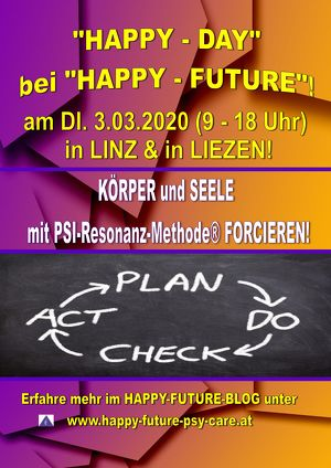 """""""HAPPY-DAY"""" bei HAPPY – FUTURE in LINZ und LIEZEN am 3. März 2020, 9-18 Uhr!"""