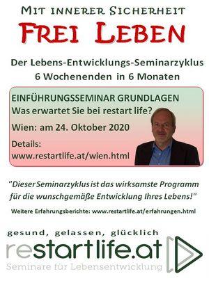"""Einführungsseminar Grundlagen - Was erwartet Sie bei reStartLife - Der Lebens-Entwicklungs-Seminarzyklus """"Mit innerer Sicherheit FREI LEBEN"""" in Wien"""
