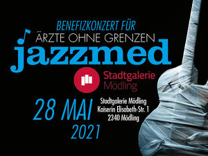JAZZ-Benefizkonzert für Ärzte Ohne Grenzen - MÖDLING