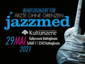 JAZZ-Benefizkonzert für Ärzte Ohne Grenzen - KOTTINGBRUNN