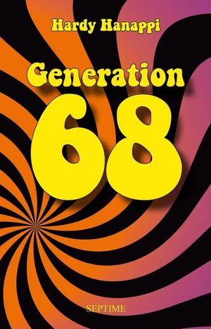 "Hardy Hanappi, ""Generation 68"", Septime Verlag"