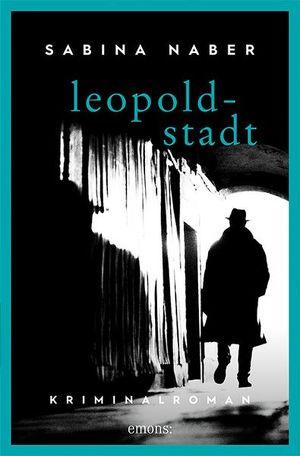 "Sabine Naber, ""Leopoldstadt. Fodors 2. Fall"", Emons Verlag"