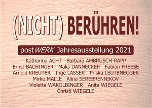 postWERK: (NICHT) BERÜHREN! Vol. 1 im Dinzlschloss Villach