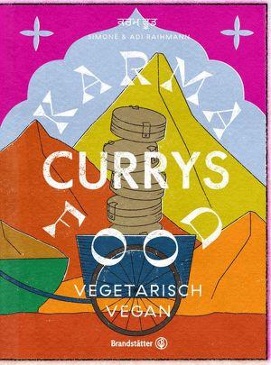 Simone & Adi RAIHMANN, Karma Food Currys - Brandstätter Verlag