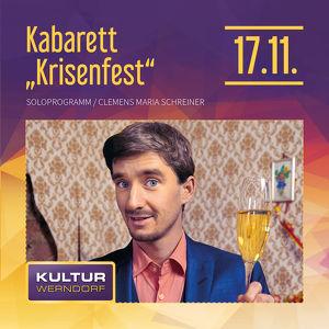 """Kabarett """"Krisenfest"""" von und mit Clemens Maria Schreiner"""